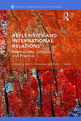 Reflexivity and International Relations