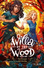Willa of the Wood     Die Geister der B  ume PDF