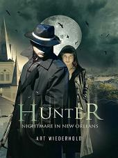 Hunter: Nightmare in New Orleans