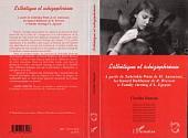 Esthétique et schizophrénie: A partir de Zabriskie Point de M.Antonioni, Au hasard Balthazar de R. Bresson et Family viewing d'A. Egoyan