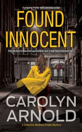 Found Innocent: (Detective Madison Knight Series Book 4)
