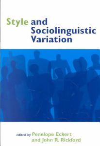 Style and Sociolinguistic Variation PDF
