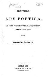 Aristotelis Ars poëtica: ad fidem potissimum codicis antiquissimi Ac (Parisiensis 1741)