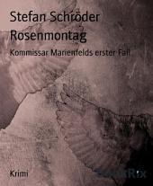 Rosenmontag: Kommissar Marienfelds erster Fall