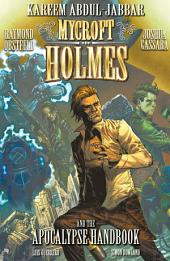 Mycroft Holmes and the Apocalypse Handbook Complete Collection