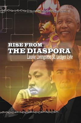 Rise from the Diaspora