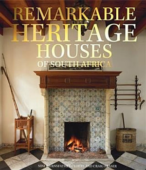 Remarkable Heritage Houses of South Africa PDF