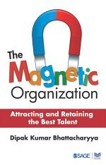 The Magnetic Organization
