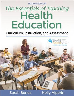 The Essentials of Teaching Health Education PDF