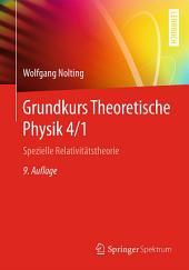 Grundkurs Theoretische Physik 4/1: Spezielle Relativitätstheorie, Ausgabe 9