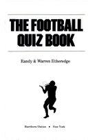 The Football Quiz Book