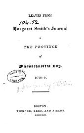 Leaves from Margaret Smith's Journal in the Province of Massachusetts Bay: 1678-9