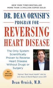 Dr  Dean Ornish s Program for Reversing Heart Disease Book