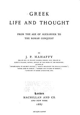 Greek Life and Thought  from the Age of Alexander to the Roman Conquest PDF