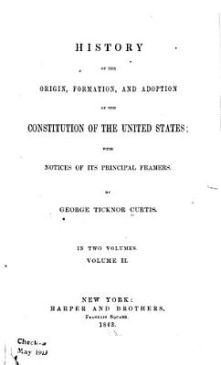 History of the Origin  Formation  and Adoption of the Constitution of the United States PDF