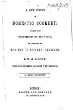 A new system of domestic cookery ... A new edition