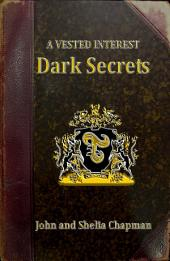 Dark Secrets: A Vested Interest 2