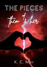 The Pieces of Them   Her PDF
