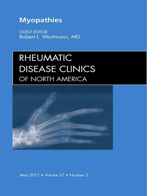 Myopathies, An Issue of Rheumatic Disease Clinics - E-Book
