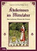 Heilerinnen im Mittelalter PDF
