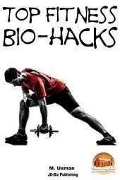Top Fitness Bio-hacks