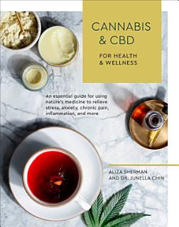 Cannabis and CBD for Health and Wellness Book