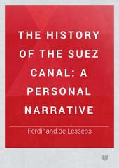 The History of the Suez Canal: A Personal Narrative