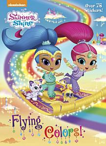 Flying Colors   Shimmer and Shine  PDF