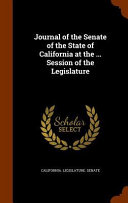 Journal of the Senate of the State of California at the     Session of the Legislature PDF