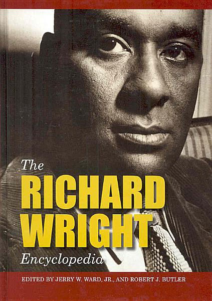 Download The Richard Wright Encyclopedia Book