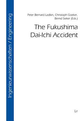The Fukushima Dai-Ichi Accident