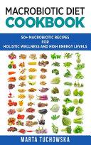 Macrobiotic Diet Cookbook