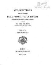 Négociations diplomatiques de la France avec la Toscane: documents, Volume6