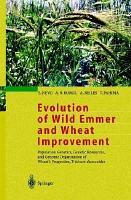 Evolution of Wild Emmer and Wheat Improvement PDF