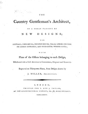 The Country Gentleman s Architect  in a Great Variety of New Designs  for Cottages  Farm Houses  Country houses  Villas  Lodges for Park Or Garden Entrances  and Ornamental Wooden Gates PDF