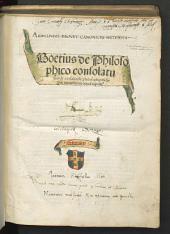 Boetius de Philosophico consolatu, siue de consolatio[n]e philosophi[a]e: cu[m] figuris ornatissimis nouiter expolit[us]