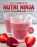 The Complete Nutri Ninja Cookbook PDF