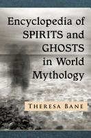 Encyclopedia of Spirits and Ghosts in World Mythology PDF