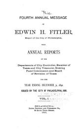 Annual Message of the Mayor of the City of Philadelphia with the Annual Reports of Directors of Departments: Volume 1