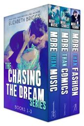 Chasing The Dream Series: Books 1-3