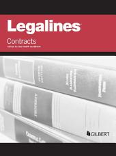 Legalines on Contracts, Keyed to Knapp, 7th: Edition 7