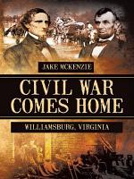 Civil War Comes Home