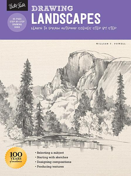 Drawing  Landscapes with William F  Powell