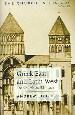 Greek East and Latin West PDF