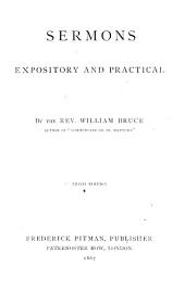 Sermons, expository and practical ... Third edition