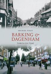 Barking & Dagenham Through Time