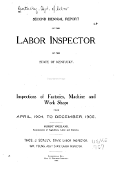 Biennial Report of the Labor Inspector of the State of Kentucky: Volume 2