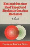 Nonlocal Quantum Field Theory and Stochastic Quantum Mechanics PDF