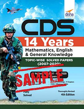 Free Sample   CDS 14 Years Mathematics  English   General Knowledge Topic wise Solved Papers  2007   2020    4th Edition PDF