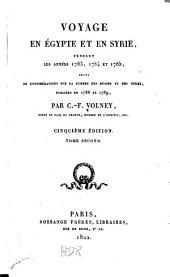 Voyage en Égypte et en Syrie, pendant les années 1783, 1784 et 1785: suivi de considérations sur la guerre des Russes et des Turks, publées en 1788 et 1789, Volume2